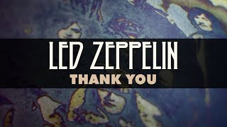 Led Zeppelin - Thąnk You (Official Audio)