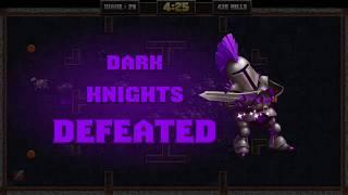 Knight Squad - Challenge: Dark Knights Army in 04:25 - INSANE MODE - Highscore #2 [Speedrun]