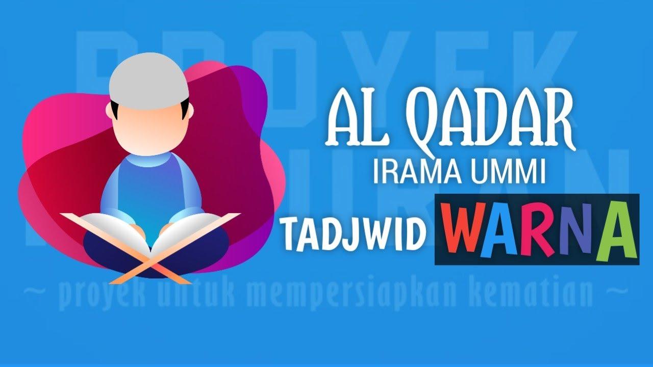 Surat Al Qadar Metode Ummi