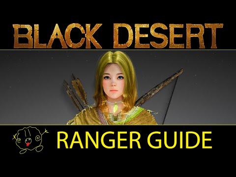 [Black Desert Online] Guide: Ranger