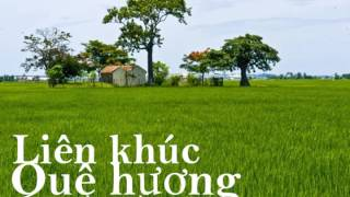 LK Nhạc Quê Huong Trữ Tình (7 tiếng)-Nhạc Thiền Tĩnh Tâm