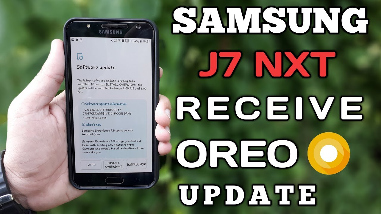 Samsung Galaxy J7 Nxt Receive Oreo Update