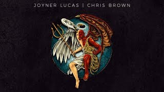 Joyner Lucas & Chris Brown - I Don't Die