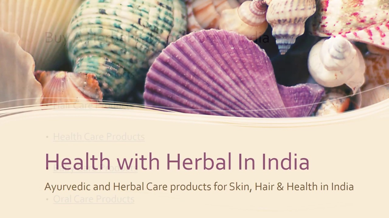 Care from health herbal india product - Buy Herbal And Ayurvedic Products In India For Skin Health Care At Health With Herbal