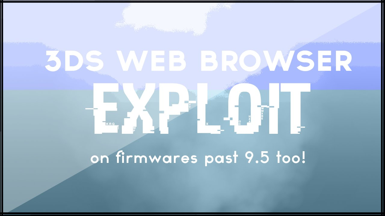 (3DS) How to Use Web Browser Exploit on 9 5+ Firmware! (Via  CIA file)  (Super Easy)