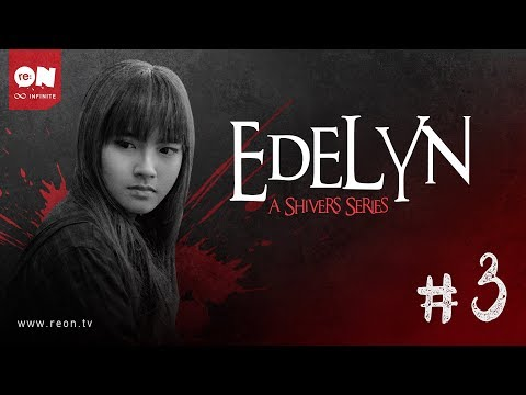 Edelyn: A Shivers Series (Episode 3)