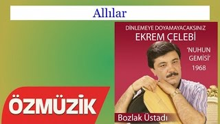Allılar - Ekrem Çelebi (Official Video)