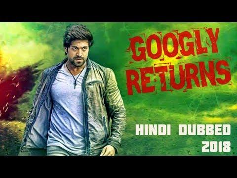 Download Googly Return   New Rocking Star Yash (2018) Hindi Dubbed South Indian Movie   Tapsi Pannu  