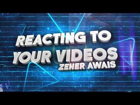 Reacting to Your Videos || Support Stream || Zeher Awais
