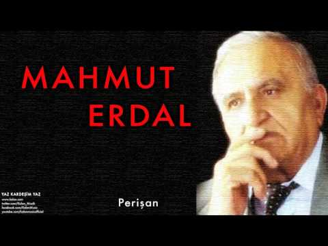 Mahmut Erdal  - Perişan [ Yaz Kardeşim Yaz © 2004 Kalan Müzik ]