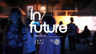 Dirty Inputs  | in/future - Small World Music Festival 2016