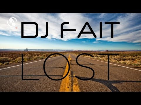 DJ Fait - Lost (Pulsedriver Remix)