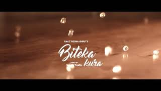 Biteka kura / David brahma /sad songs vedio 2018