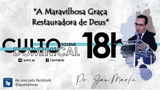 (AO VIVO) A Maravilhosa Graça Restauradora de Deus