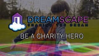 Dreamscape Foundation | Charity Hero Twitch.TV Promotional