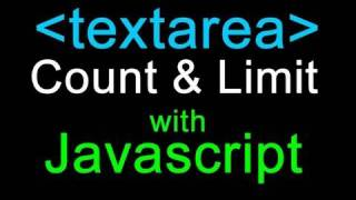 Javascript Tutorial : Textarea Counting and Limiting