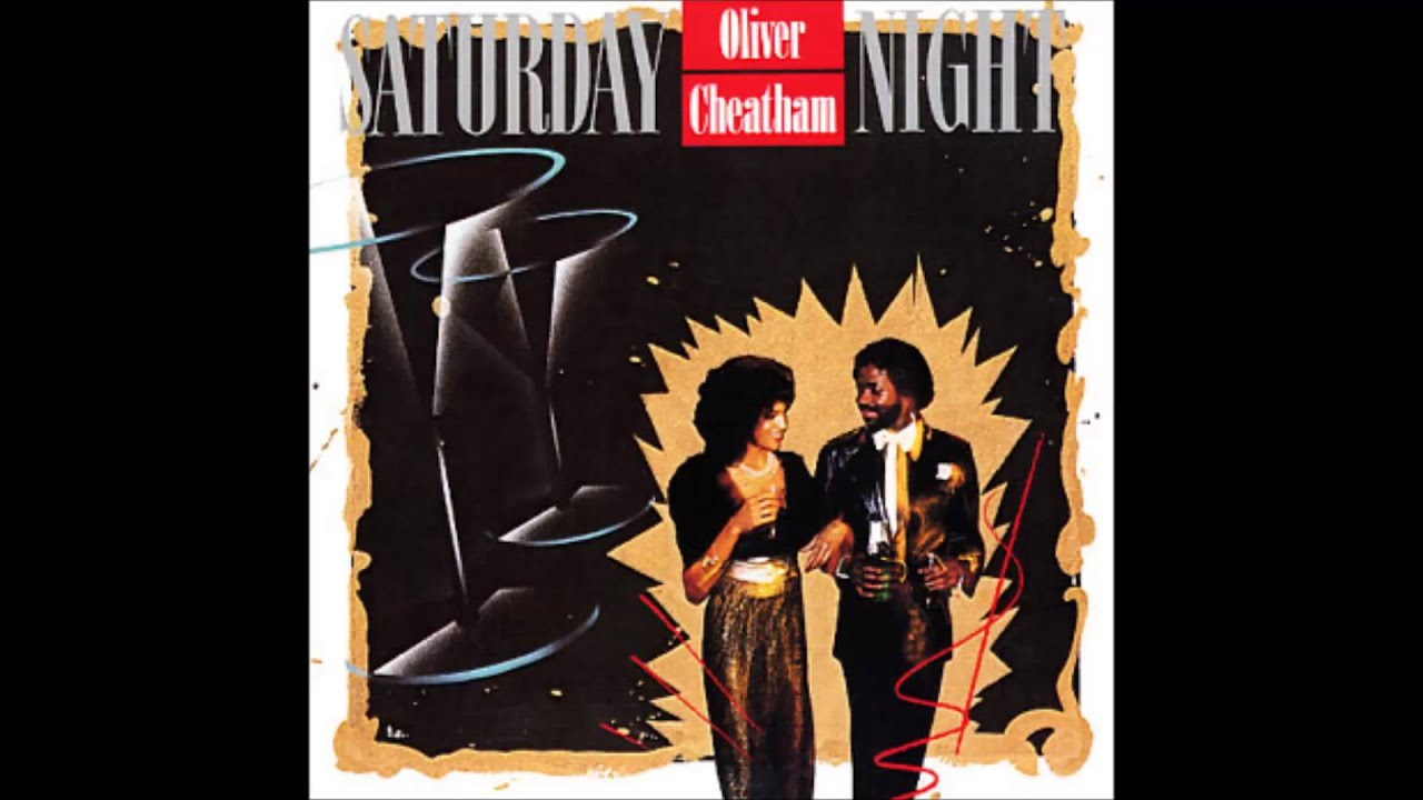 Oliver Cheatham Get Down Saturday Night Voyager Youtube