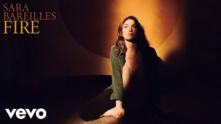 Sara Bareilles - Fire (Audio)