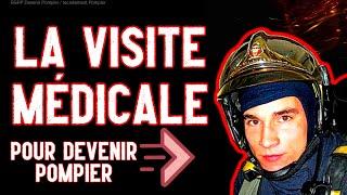 LA VISITE MÉDICALE Pour Devenir Pompier [FireCast #158]