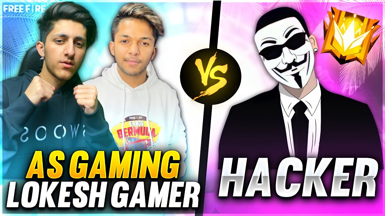 As Gaming & Lokesh Gamer Vs Biggest Hacker 😱 1 Vs 2 Diamond Hacker Who Will Win - Garena Free Fire