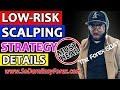 Low Risk Scalping Strategy Details (MUST HEAR) - So Darn Easy Forex™