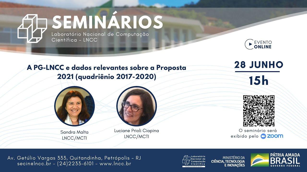 Download 28/06/2021 - Seminário LNCC - Luciane Prioli Ciapina (LNCC/MCTI) e Sandra Malta (LNCC/MCTI)