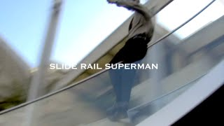 Slide Rail Superman