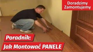 Panele podłogowe - Poradnik jak montować pokazuje fachowiec