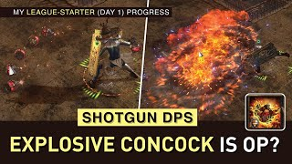 League-Start with Explosive Concock is CRAZY STRONK (Shotgun DPS) ! Melts bosses like butter! 3.15