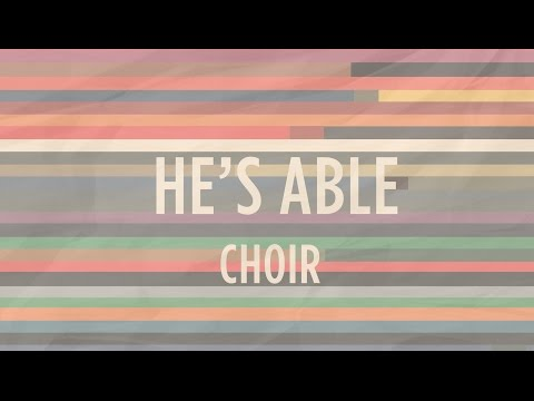 He's Able | He's Able | Indiana Bible College
