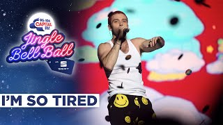 Lauv I'm So Tired (live At Capital's Jingle Bell Ball 2019) | Capital