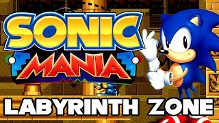 Sonic Mania - Labyrinth Zone - Walkthrough