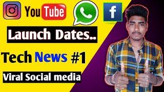 Instagram, Facebook, YouTube, Whatsaap  launch Date   | SpmtechNews1