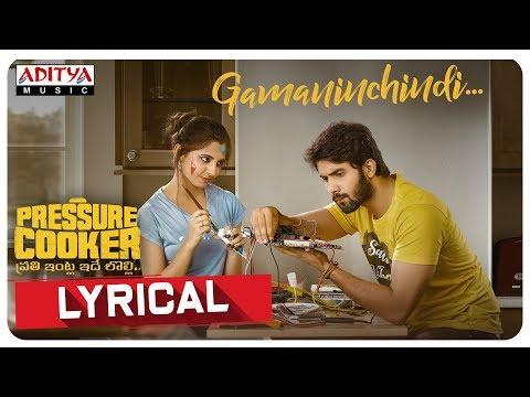 Gamaninchindi Lyrical Video    Pressure Cooker Movie    Harshavardhan Rameshwar