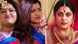I yelled at Ramya Krishnan after watching Bahubali! : Kushboo Latest Interview