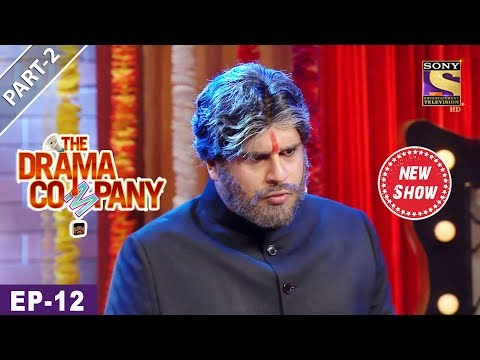 The Drama Company - Episode 12 - Part 2 - 26th August, 2017