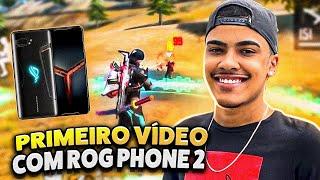 MEU PRIMEIRO VÍDEO JOGANDO NO ROG PHONE 2 - FREE FIRE