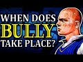 When Does BULLY Take Place? (EXPLAINED)