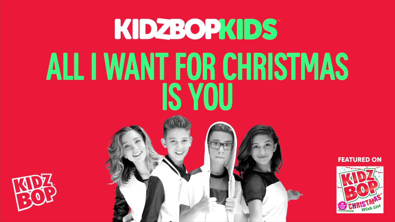 KIDZ BOP Kids - All I Want For Christmas Is You (Christmas Wish List ...