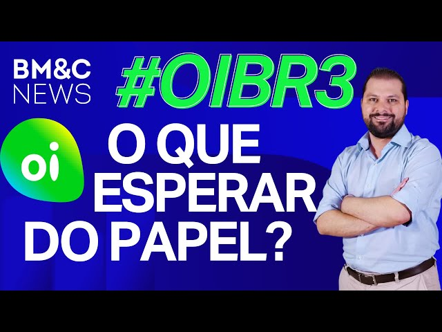 #OIBR3 #OIBR4: Papel vai continuar caindo?