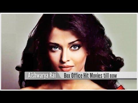 Top 15 Best Aishwarya Rai Box Office Hit Movies List