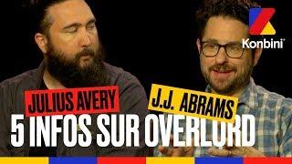 J.J. Abrams et Julius Avery dévoilent 5 choses à savoir sur Overlord
