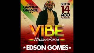 09 - Lute - Edson Gomes - Ao vivo ( Campina Grande 14/08/2015 )