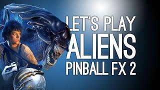 Aliens Pinball FX2 Gameplay - Aliens, Alien vs Predator, Alien: Isolation Pinball Tables