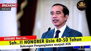 PNS Tanpa Tes❗ Pengangkatan Honorer 2021 telah mendapat Dukungan