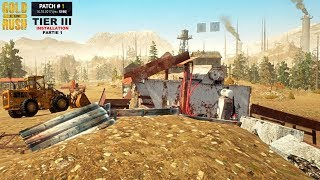 Gold Rush: The Game - TIER III -Installation#1- Patch#1-EP5