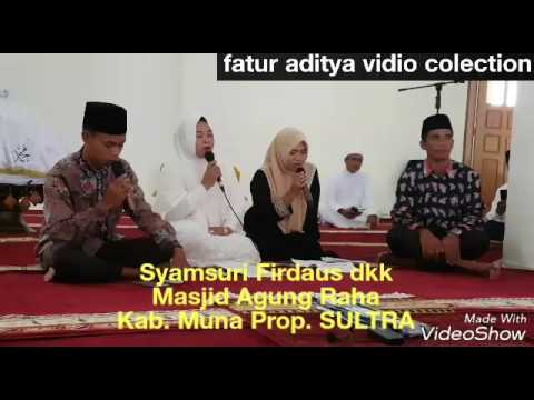 Syamsuri Firdaus Sholawat AL QIROM new edition 2017 di MESJID AGUNG Kab. Muna Prop. SULTRA