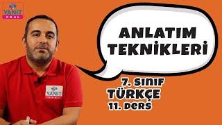Anlatım Teknikleri | 7. Sınıf Türkçe Konu Anlatımları