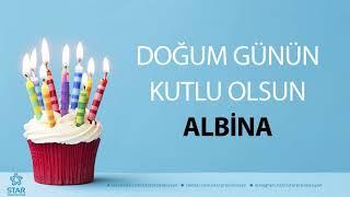 İyi ki Doğdun ALBİNA - İsme Özel Doğum Günü Şarkısı