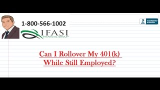 can i rollover a 401k while still employed for beginners